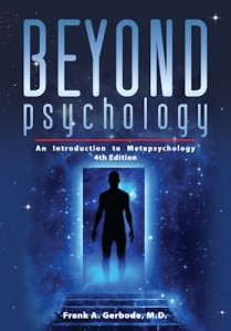 Beyond Psychology: An Introduction to Metapsychology, 4th Ed.